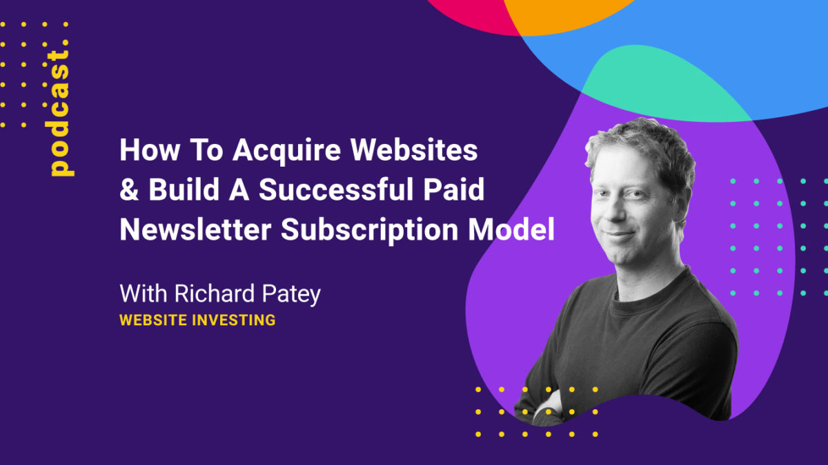 Graphics of How To Acquire Websites & Build A Successful Paid Newsletter Subscription Model