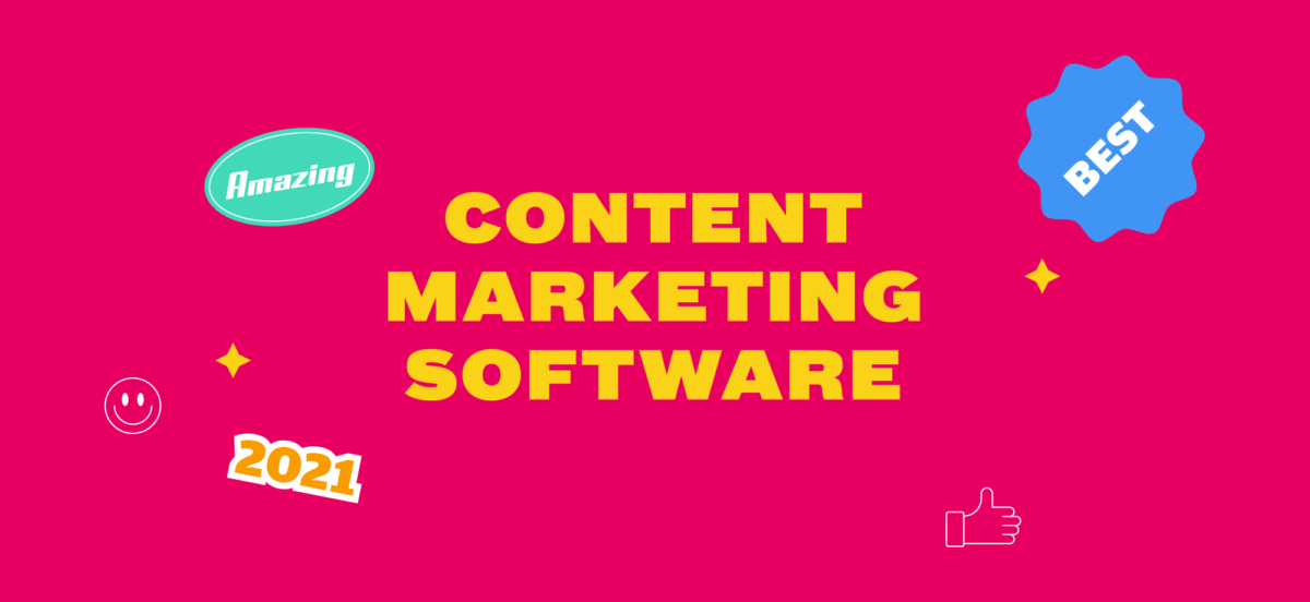 10 Best Content Marketing Software in 2021 Featured Image
