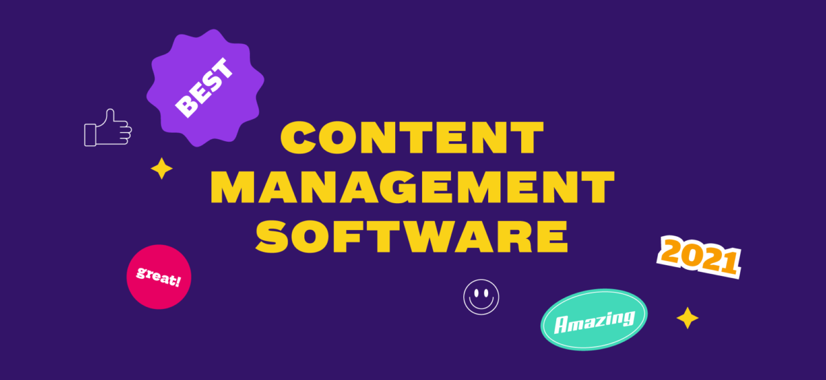 Best Content Management Software In 2021 Featured Image